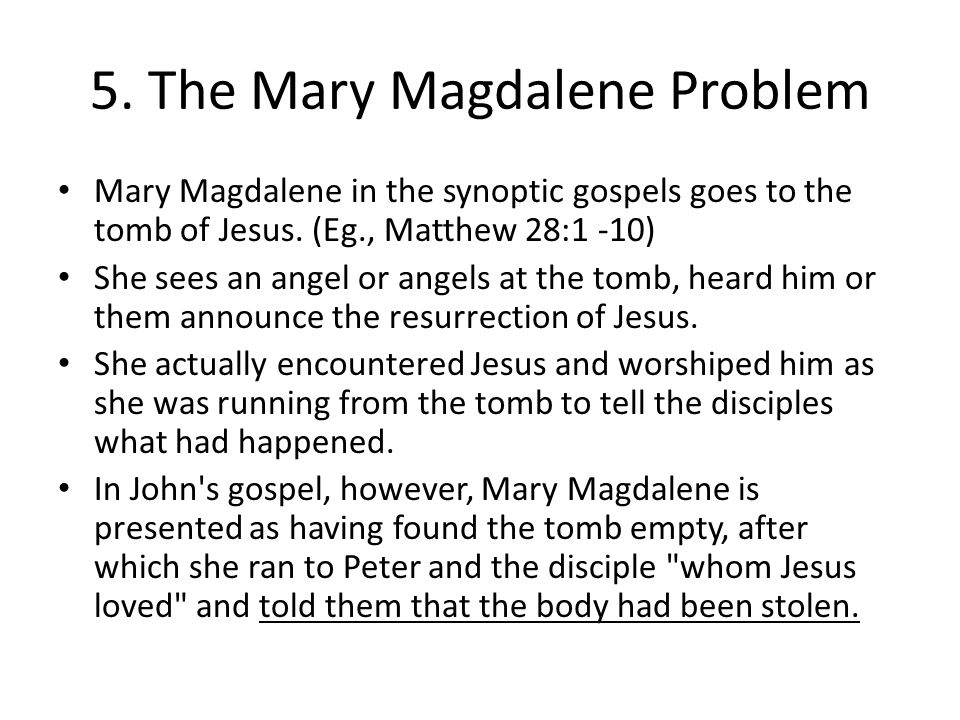 5. The Mary Magdalene Problem
