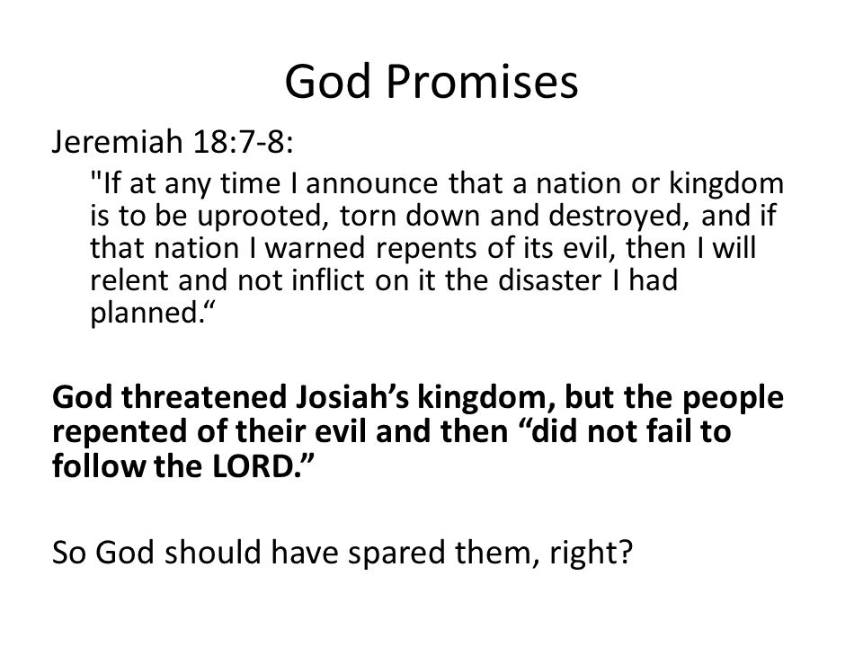 God Promises Jeremiah 18:7-8: