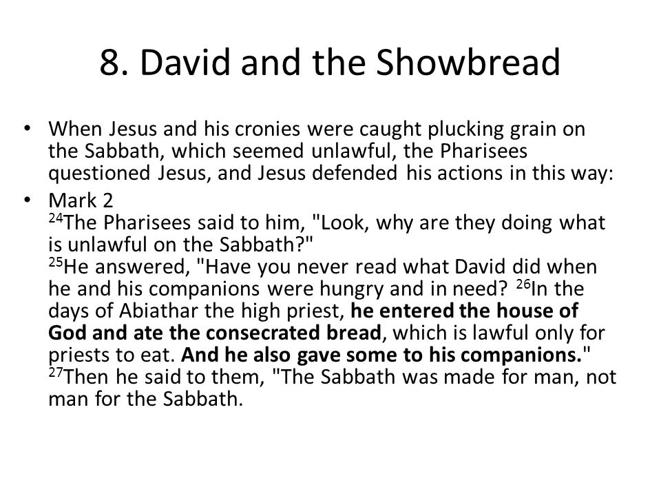 8. David and the Showbread
