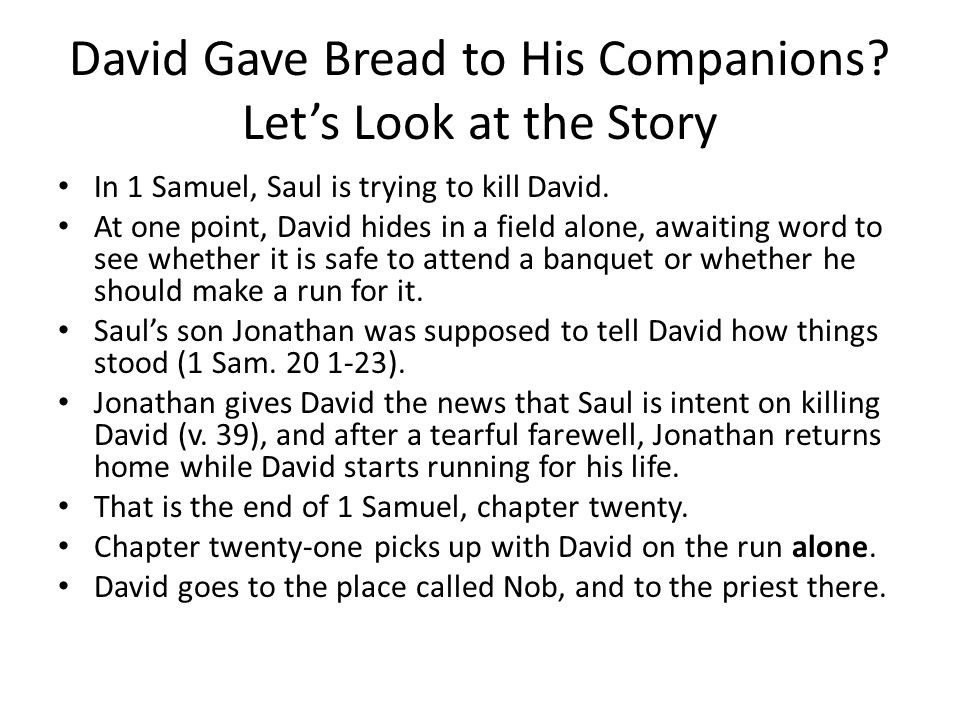 David Gave Bread to His Companions Let's Look at the Story