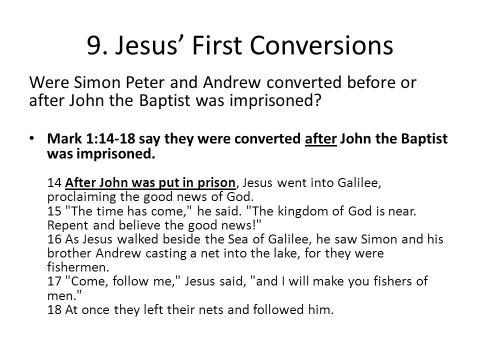 9. Jesus' First Conversions