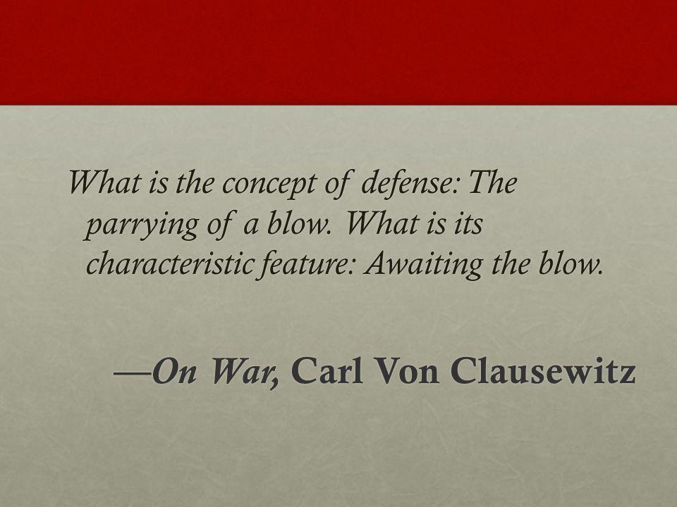 —On War, Carl Von Clausewitz