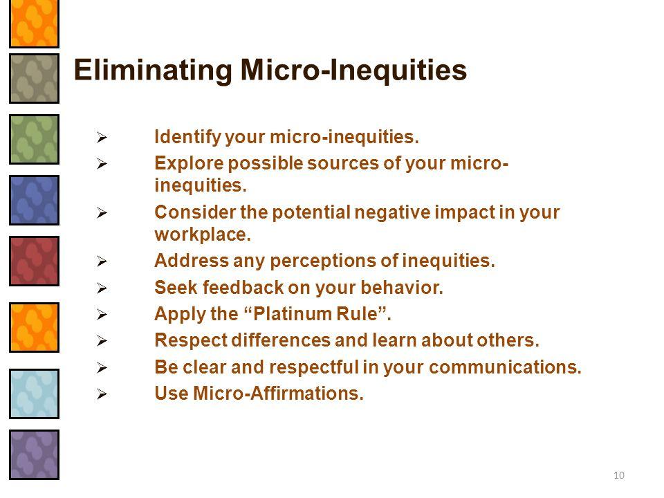 Eliminating Micro-Inequities