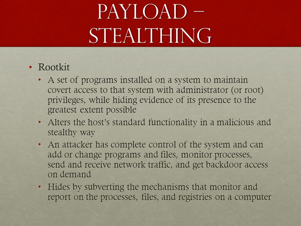 Payload – stealthing Rootkit