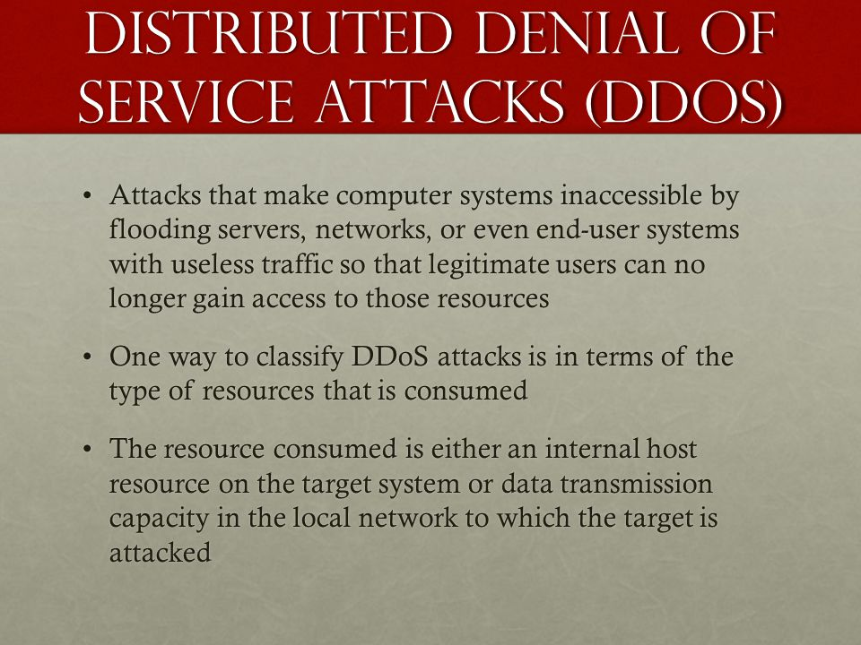 Distributed Denial of Service Attacks (DDOS)