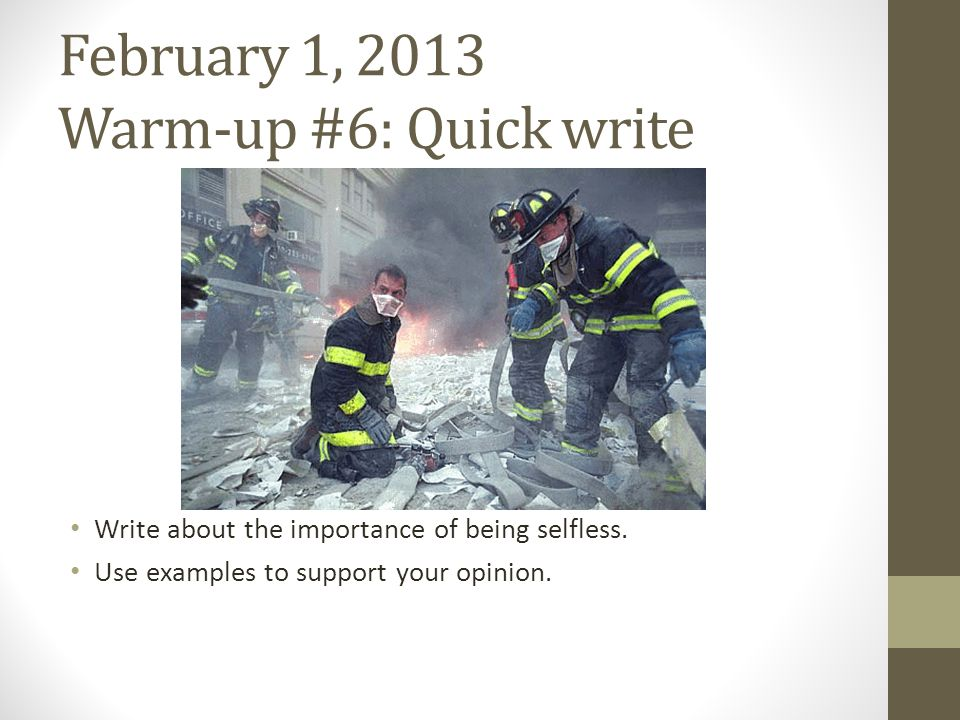 February 1, 2013 Warm-up #6: Quick write