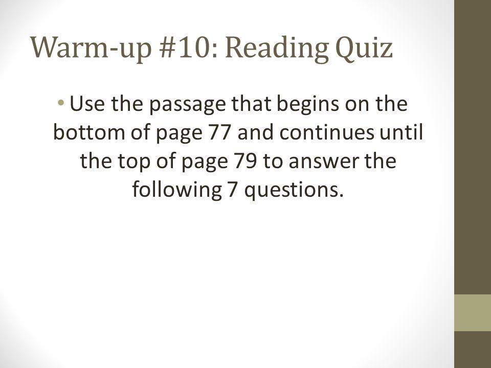 Warm-up #10: Reading Quiz