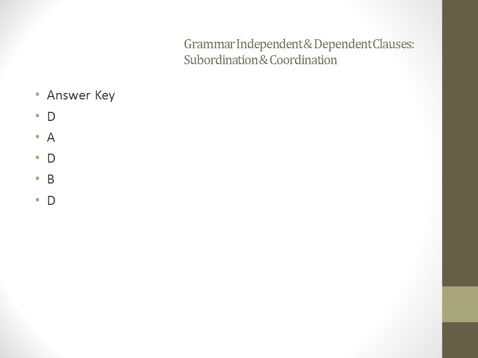 Grammar Independent & Dependent Clauses: Subordination & Coordination
