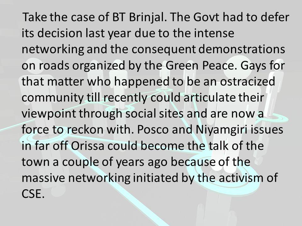 Take the case of BT Brinjal