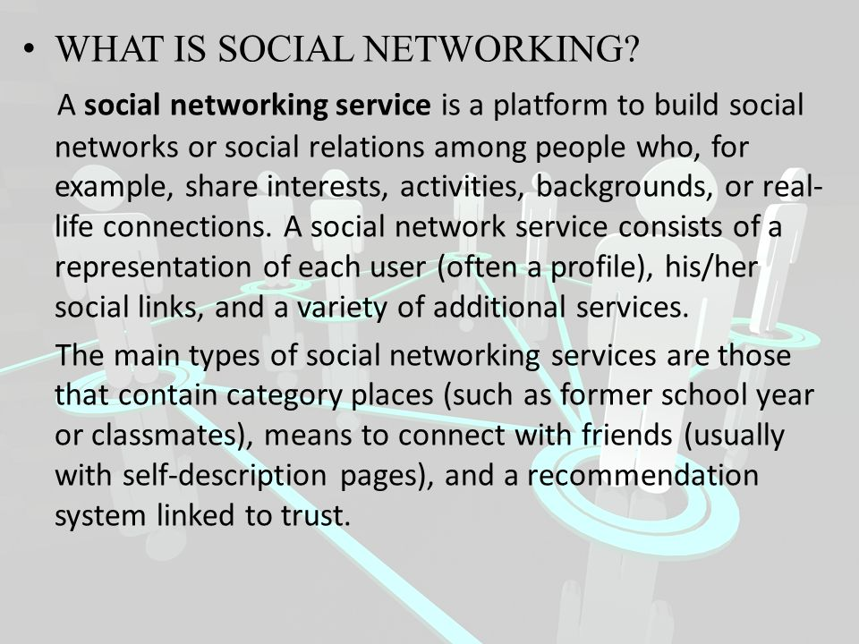 WHAT IS SOCIAL NETWORKING