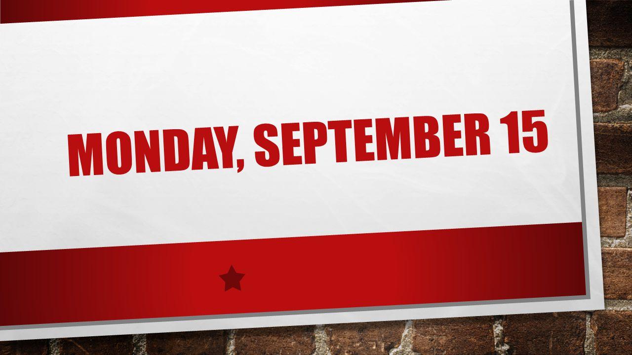 Monday, September 15
