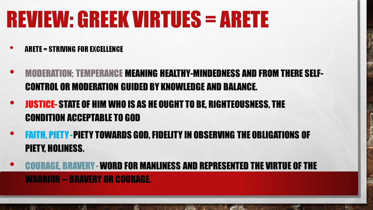 Review: Greek VIRTUES = Arete