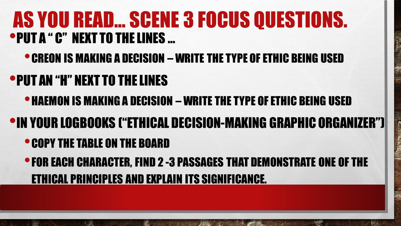 As you read… Scene 3 Focus questions.