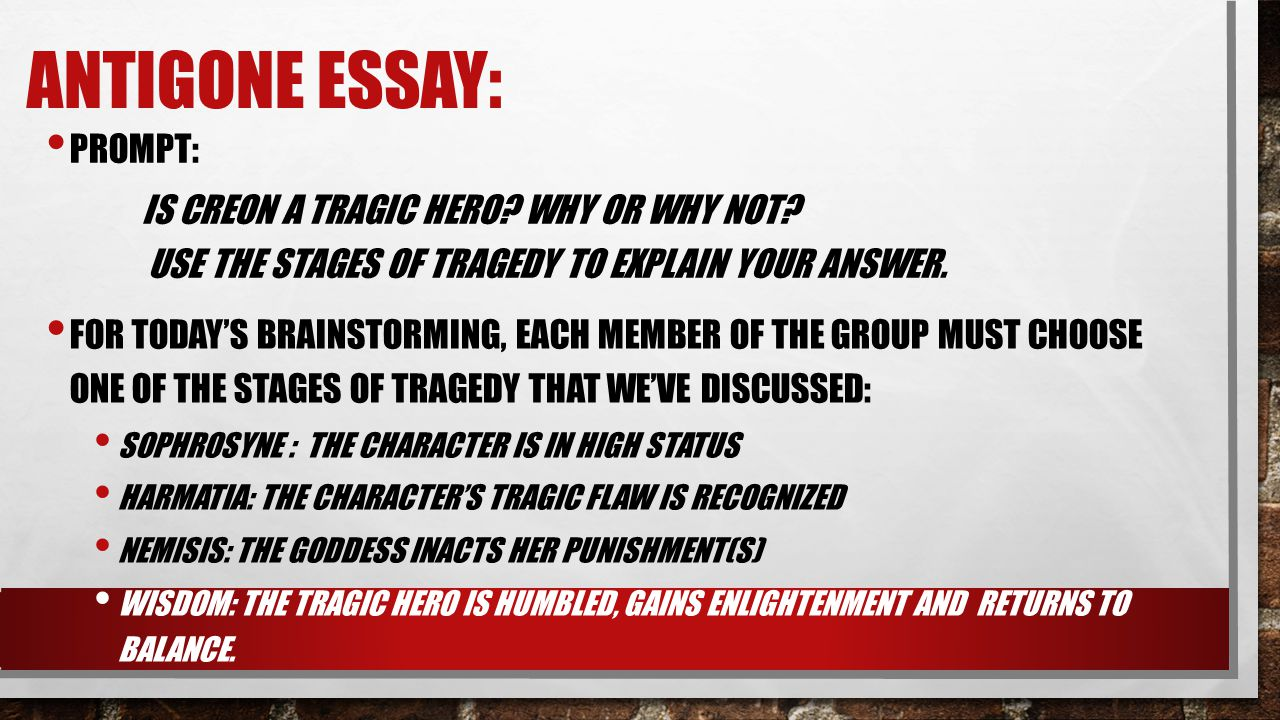 antigone tragic hero essay quotes This is an argumentative essay in which you must convince the reader that either creon or antigone is the tragic hero of the play use the tragic hero characteristics below to help you determine your selection.