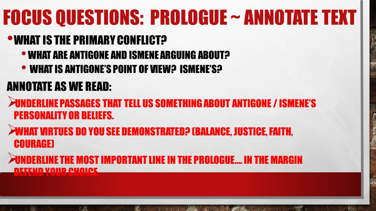 Focus Questions: Prologue ~ Annotate text