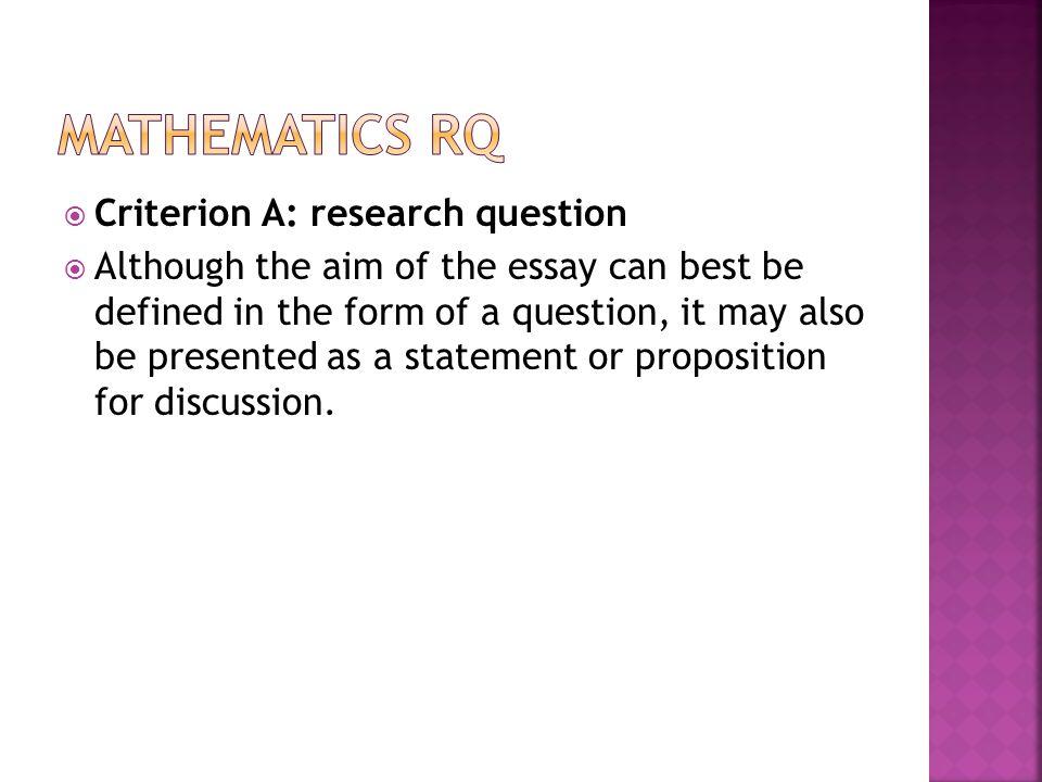 Mathematics RQ Criterion A: research question