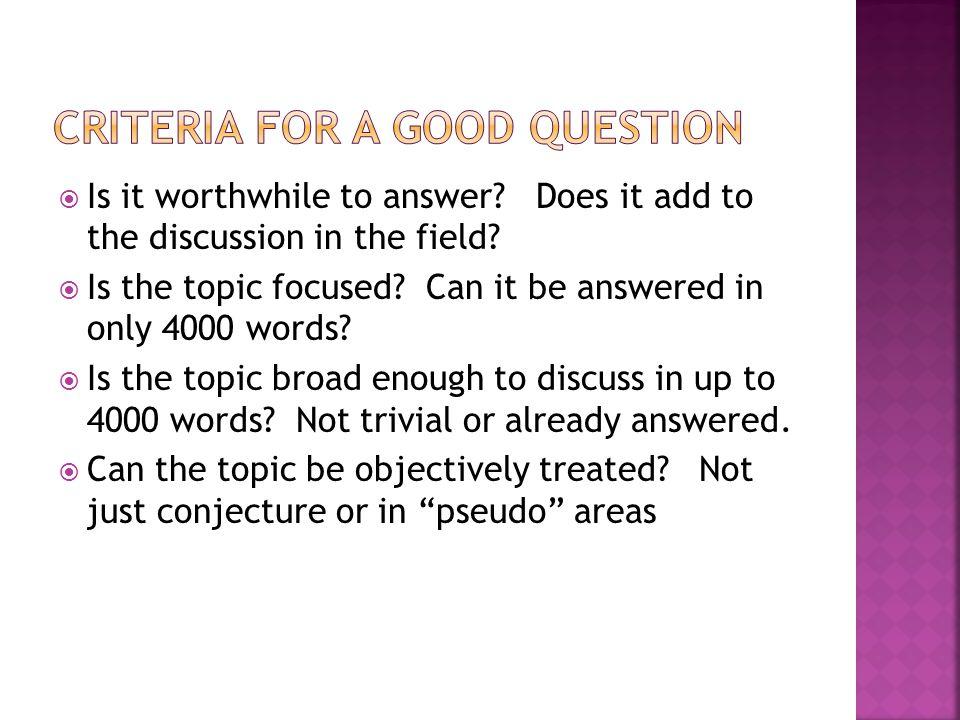 Criteria for a good question