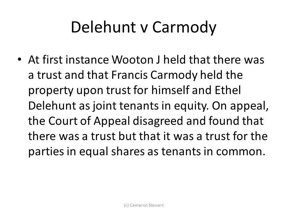 Delehunt v Carmody