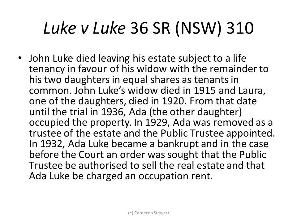 Luke v Luke 36 SR (NSW) 310