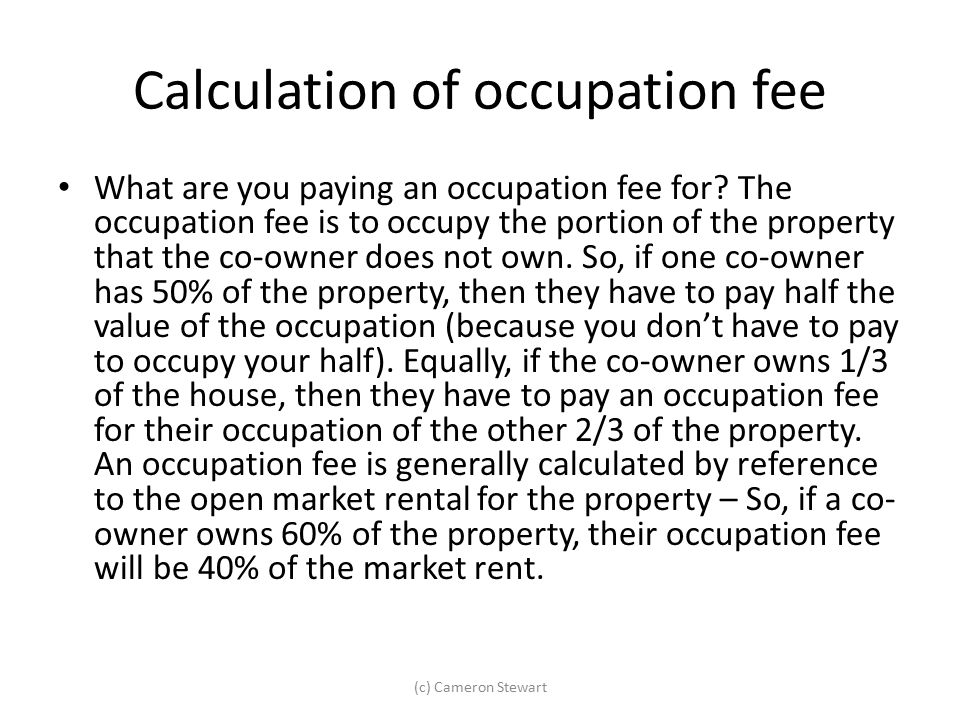 Calculation of occupation fee