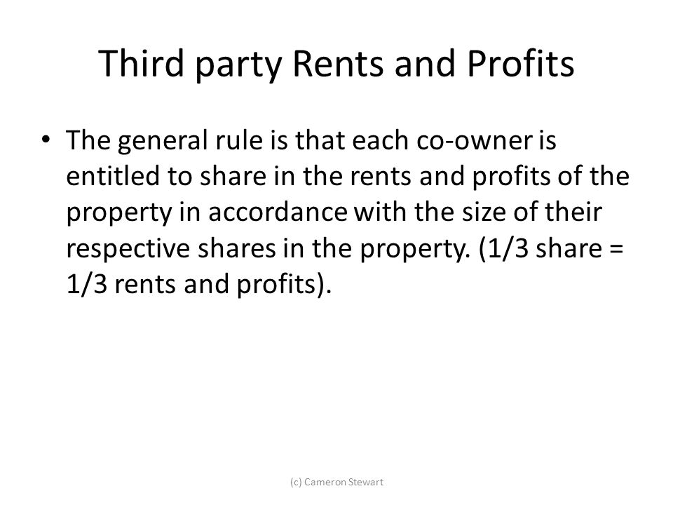 Third party Rents and Profits