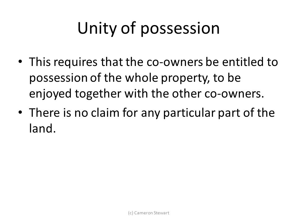 Unity of possession