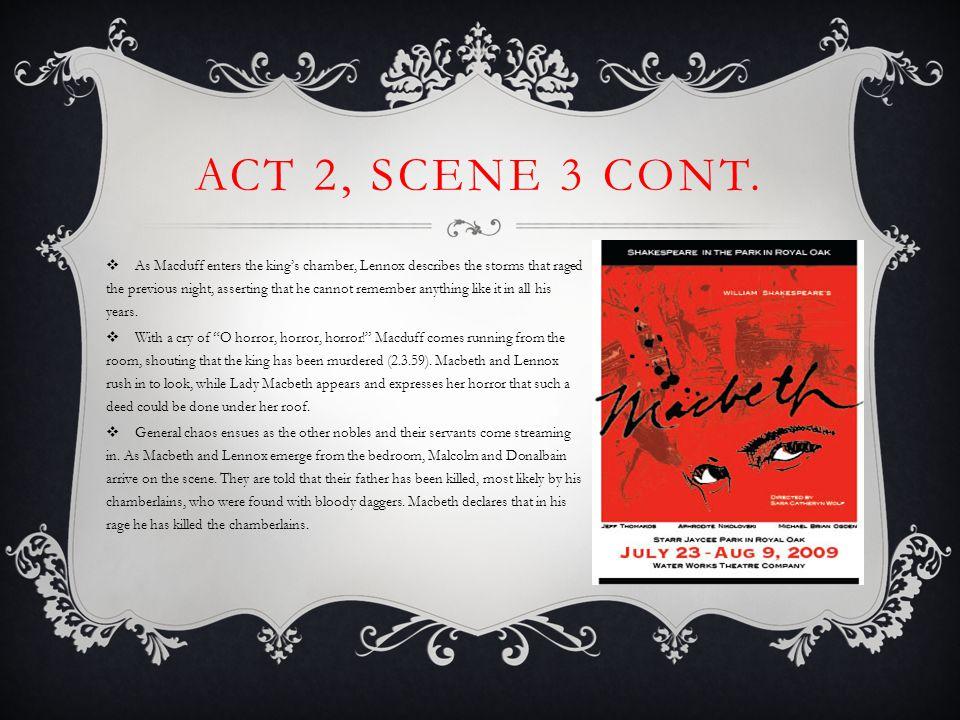Act 2, Scene 3 cont.