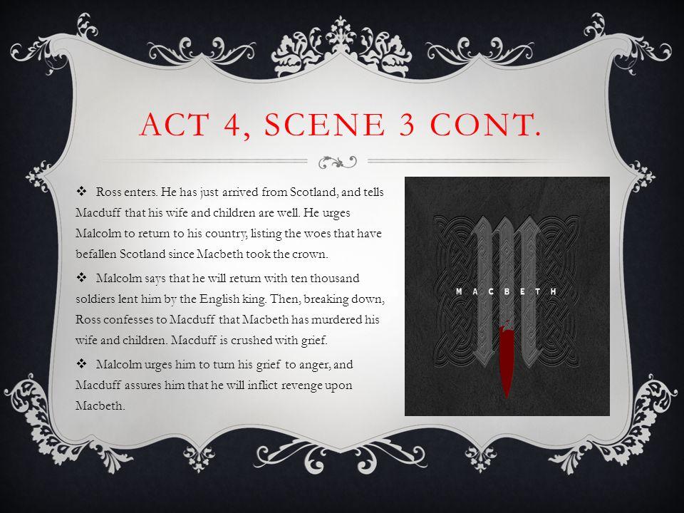 Act 4, Scene 3 cont.