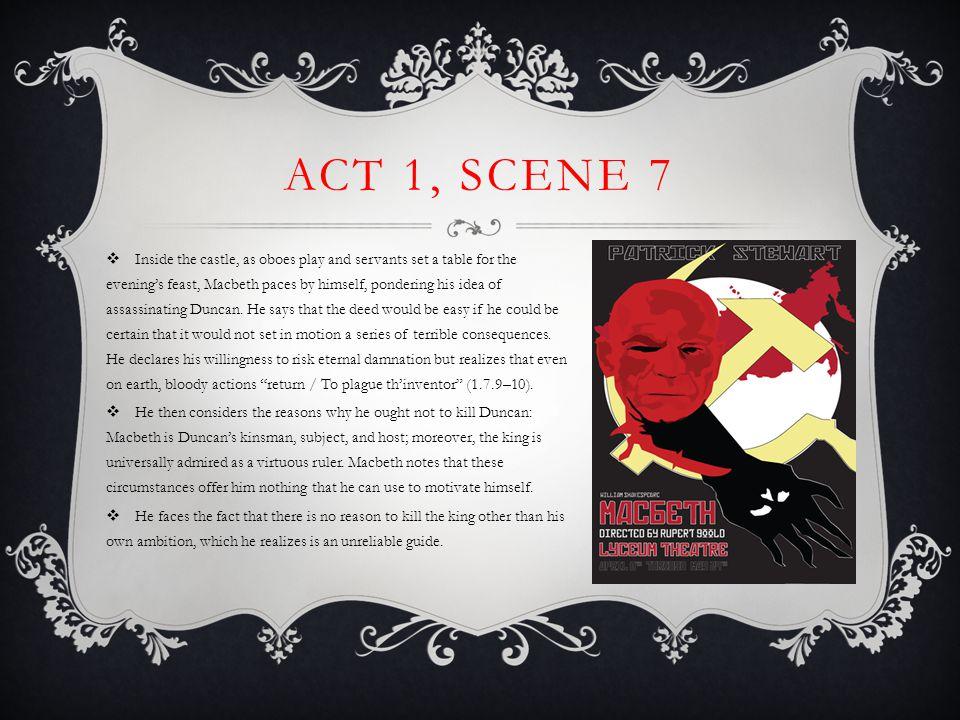 Act 1, Scene 7