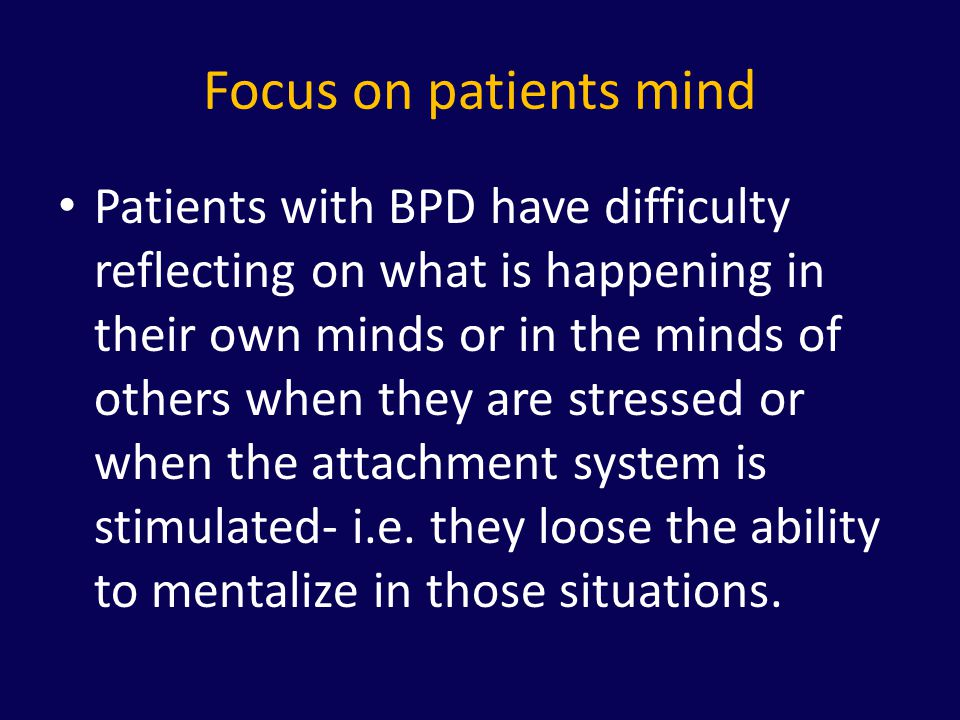Focus on patients mind