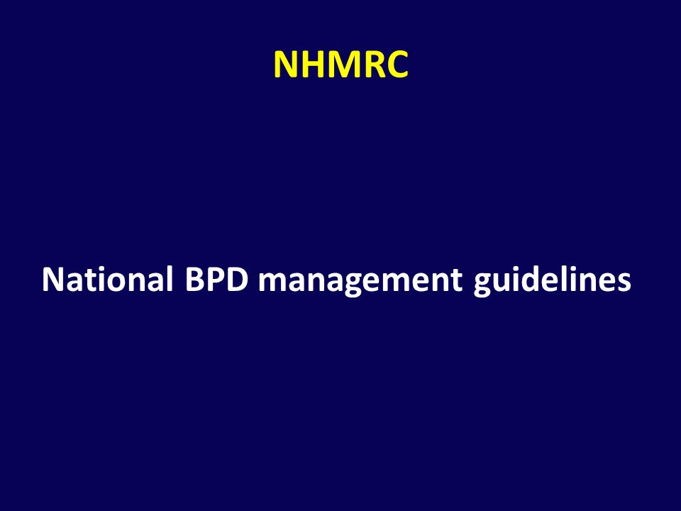 NHMRC National BPD management guidelines