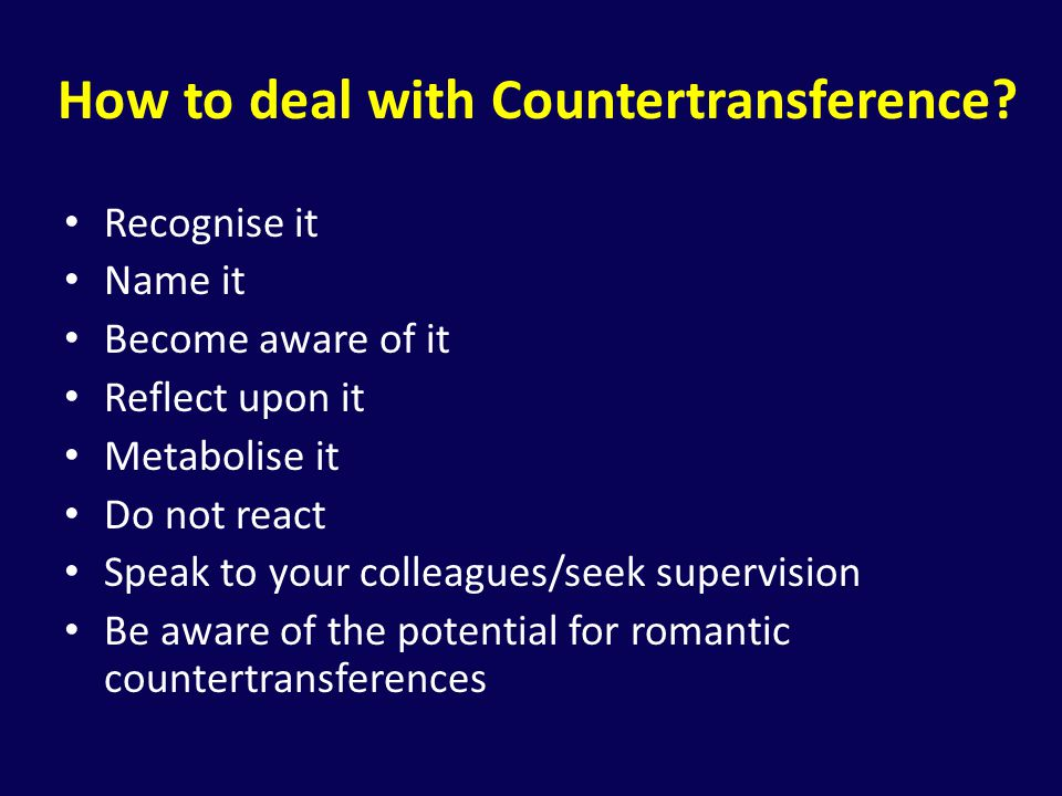 How to deal with Countertransference