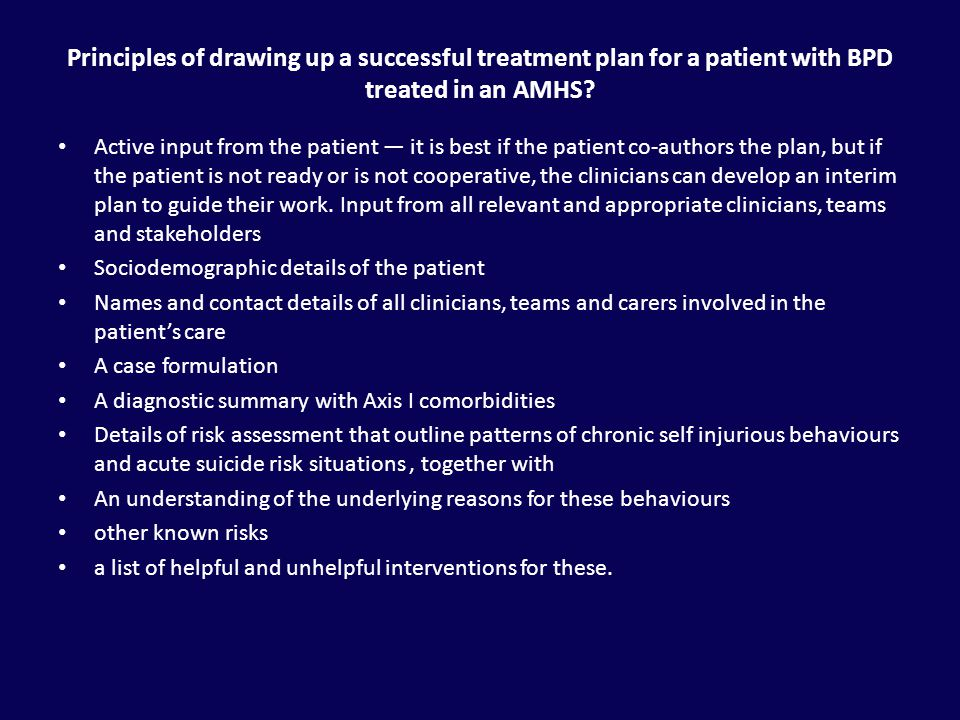 Principles of drawing up a successful treatment plan for a patient with BPD treated in an AMHS