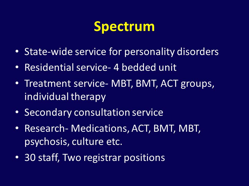 Spectrum State-wide service for personality disorders