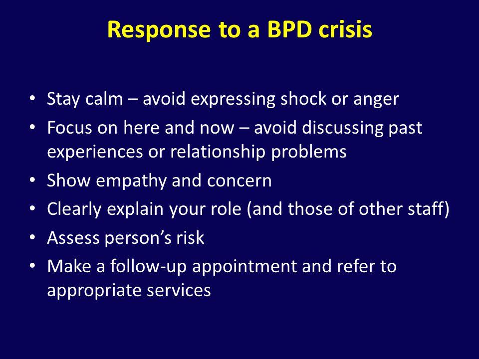 Response to a BPD crisis