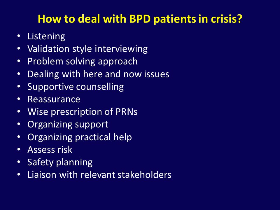 How to deal with BPD patients in crisis