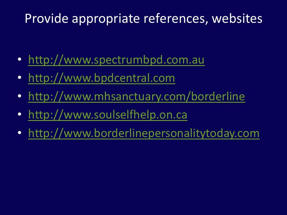 Provide appropriate references, websites