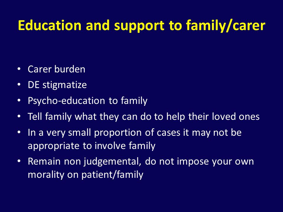 Education and support to family/carer