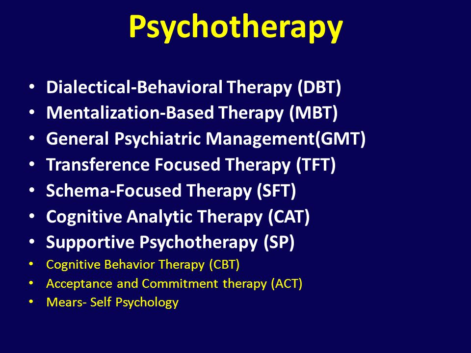 Psychotherapy Dialectical-Behavioral Therapy (DBT)