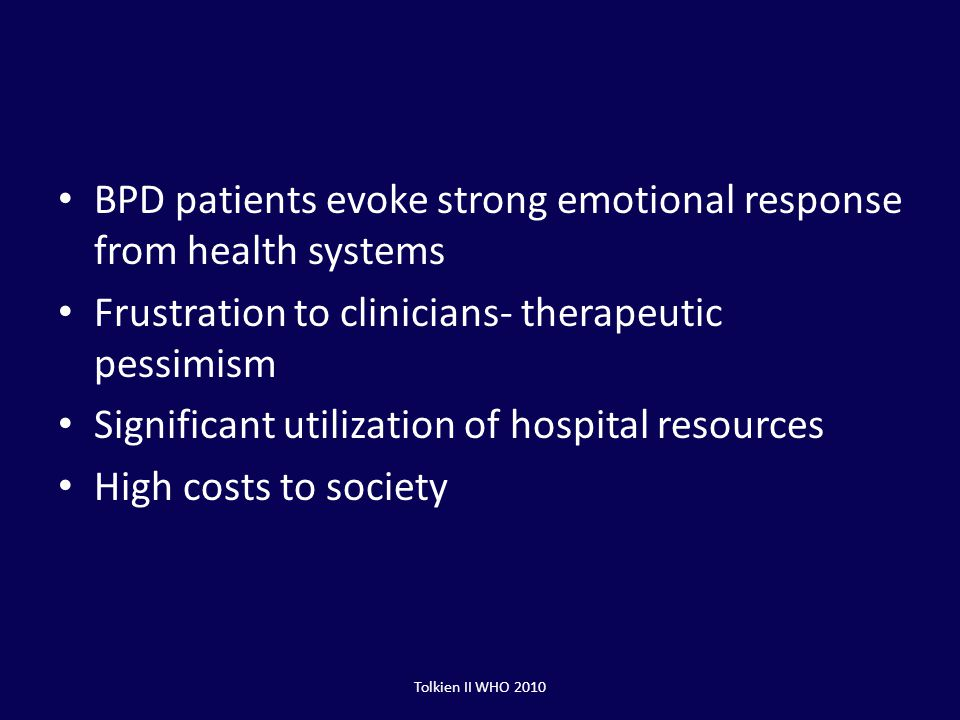 BPD patients evoke strong emotional response from health systems