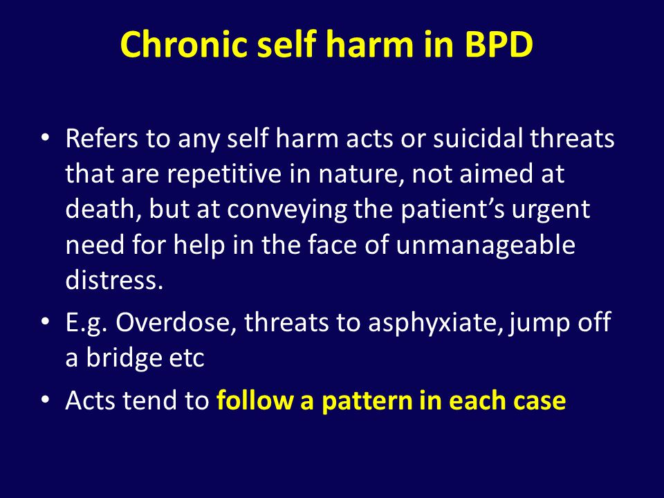 Chronic self harm in BPD