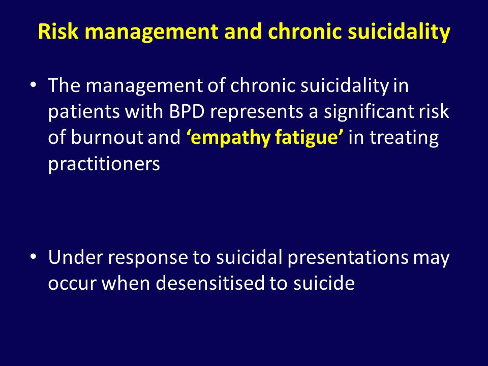 Risk management and chronic suicidality