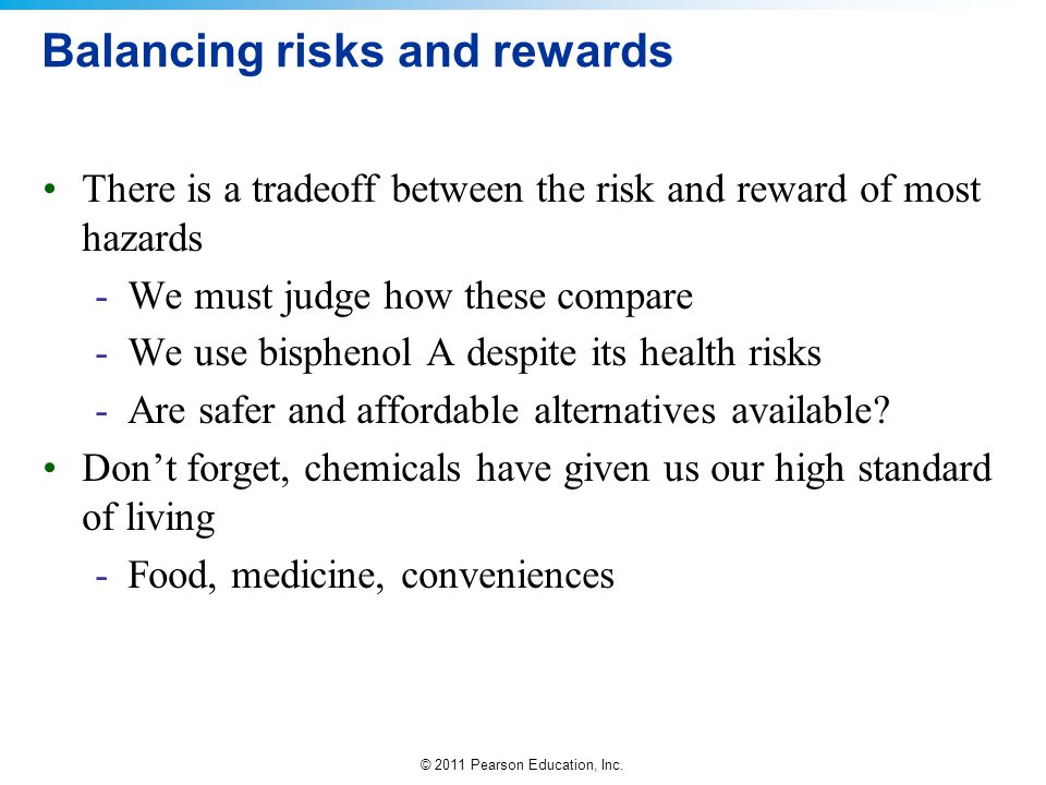 Balancing risks and rewards