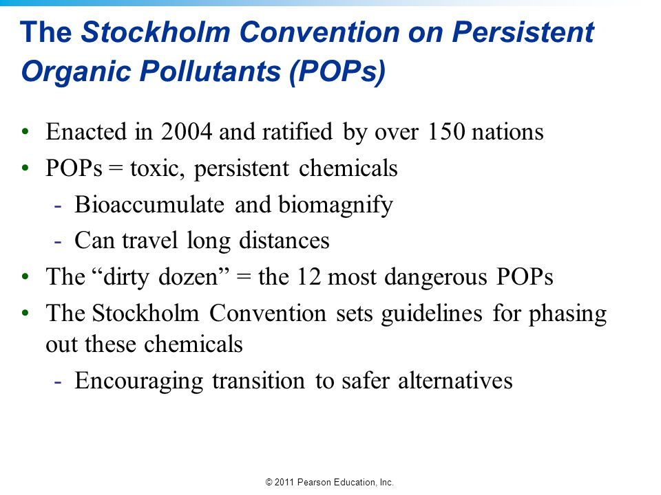 The Stockholm Convention on Persistent Organic Pollutants (POPs)