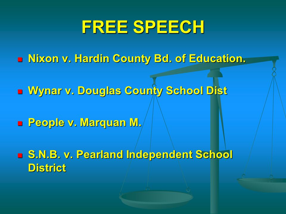 FREE SPEECH Nixon v. Hardin County Bd. of Education.