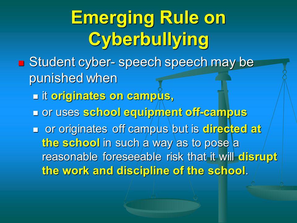 Emerging Rule on Cyberbullying