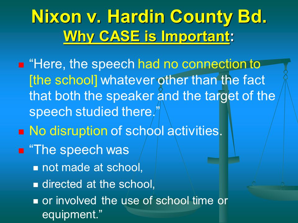 Nixon v. Hardin County Bd. Why CASE is Important: