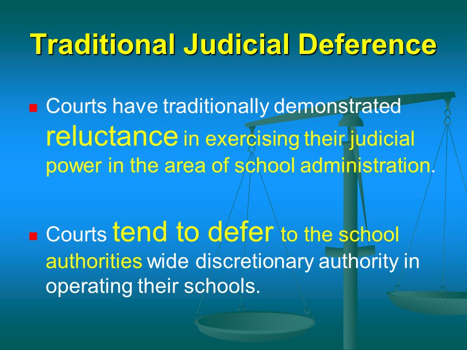 Traditional Judicial Deference