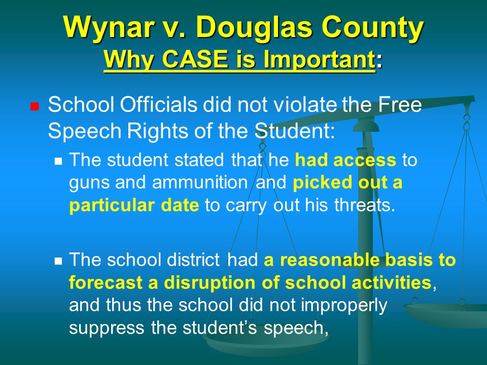 Wynar v. Douglas County Why CASE is Important: