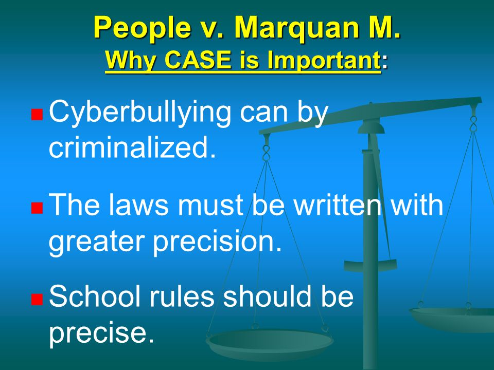 People v. Marquan M. Why CASE is Important: